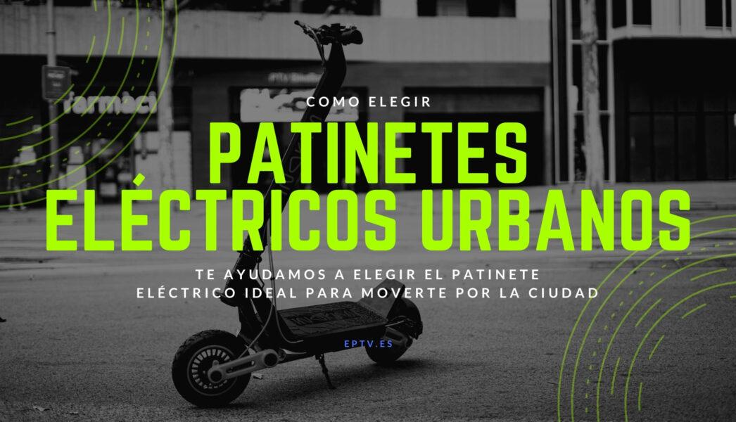 Patinetes eléctricos urbanos