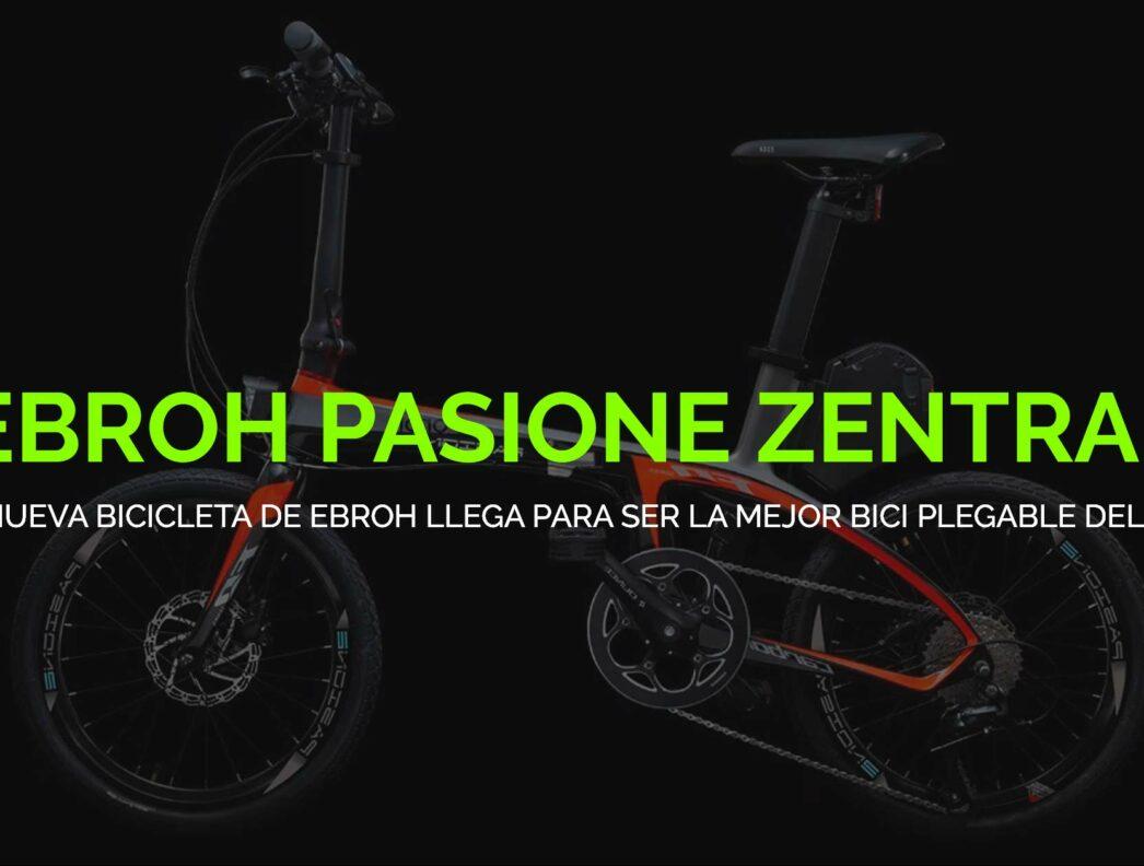 Ebroh Pasione Zentral: La bicicleta eléctrica plegable del año