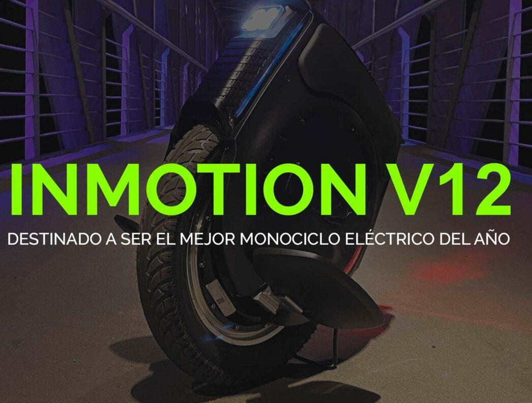 Inmotion V12: El mejor monociclo del año