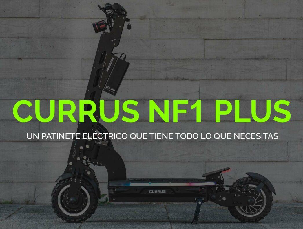 Currus NF1 Plus: Patinete con tecnología Minimotors