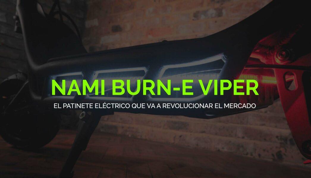 NAMI Burn-e Viper