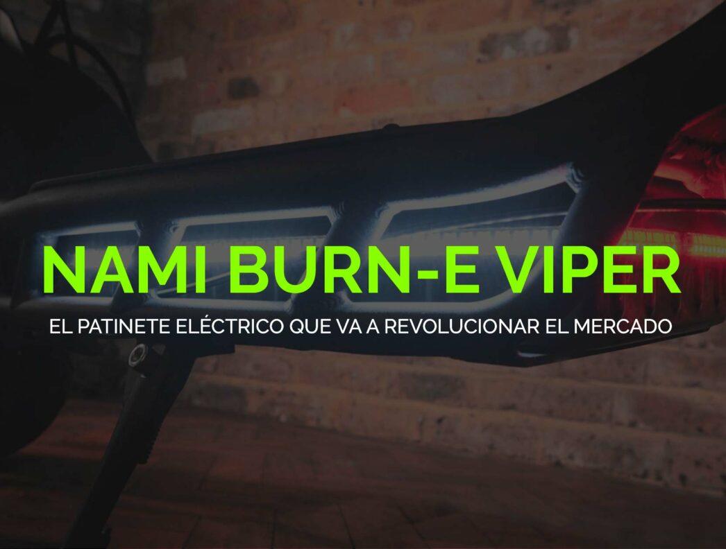 Nami Burn-e Viper: La nueva bestia eléctrica