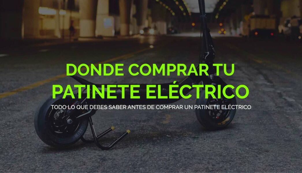 Donde comprar tu patinete eléctrico